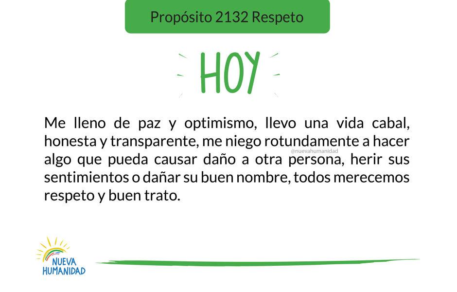 Propósito 2132 Respeto