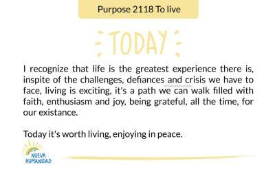 Purpose 2118 To live