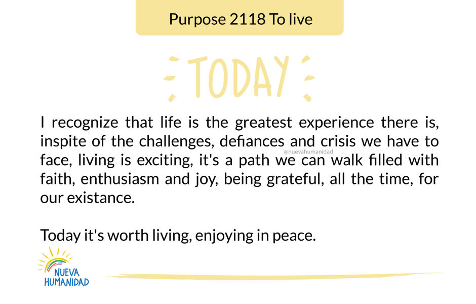 Purpose 2118 To live