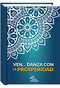 Ven... Danza con la Prosperidad - Nueva Humanidad