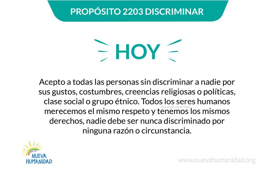 Propósito 2203 Discriminar