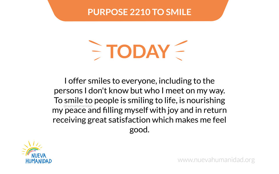 Purpose 2210 To smile