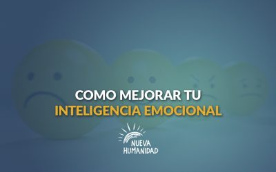 Cómo mejorar tu inteligencia emocional