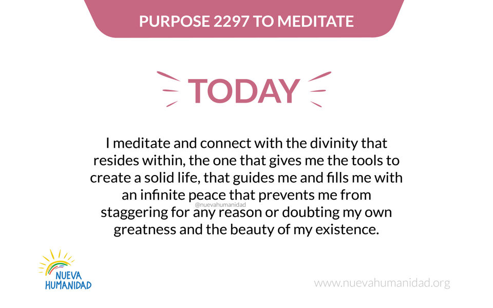 Purpose 2297 To meditate