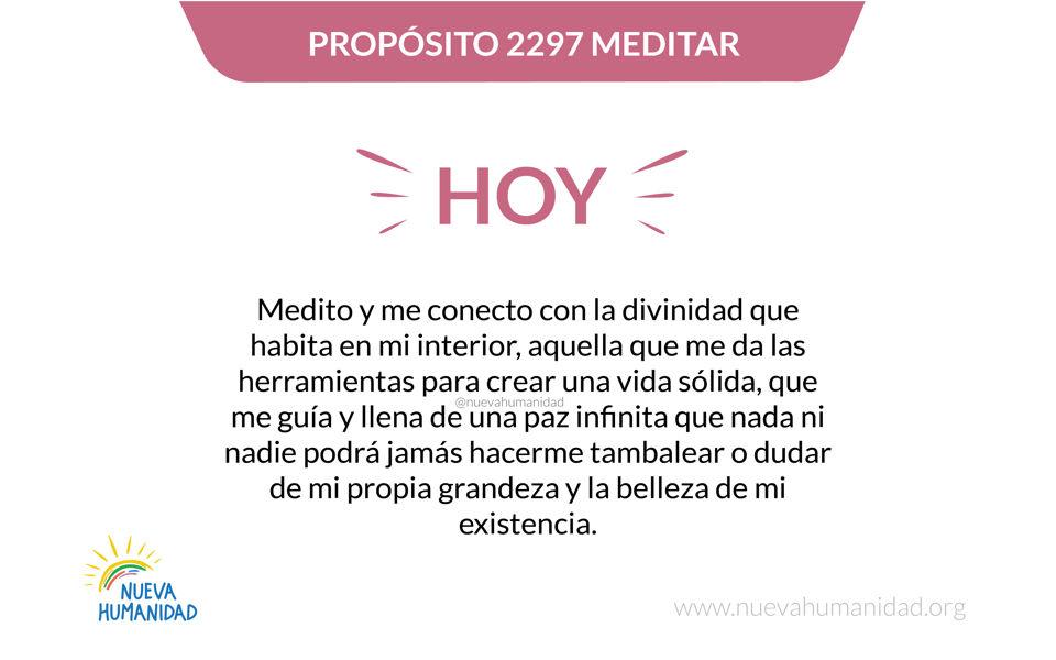 Propósito 2297 Meditar