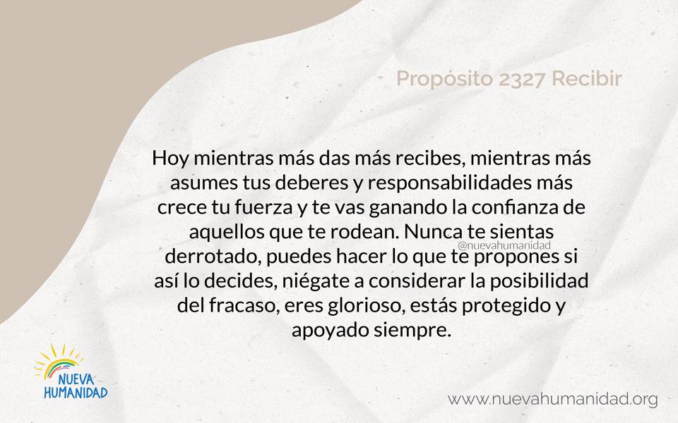 Propósito 2327 Recibir