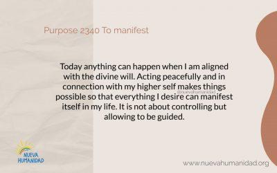 Purpose 2340 To manifest