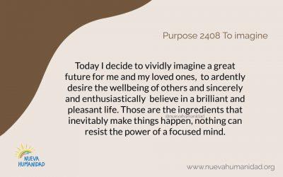 Purpose 2408 To imagine