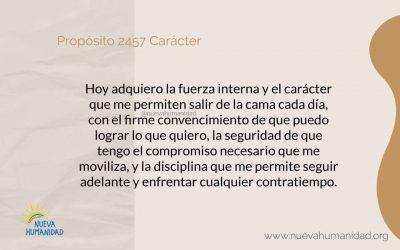 Propósito 2457 Carácter