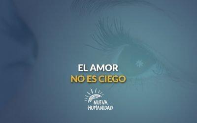 El amor no es ciego