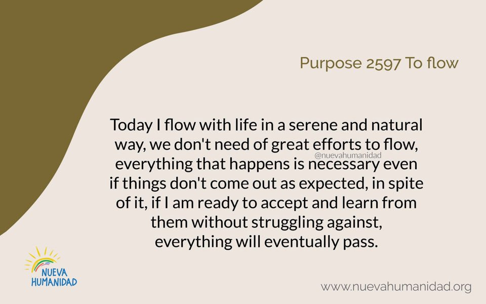 Purpose 2597 To flow