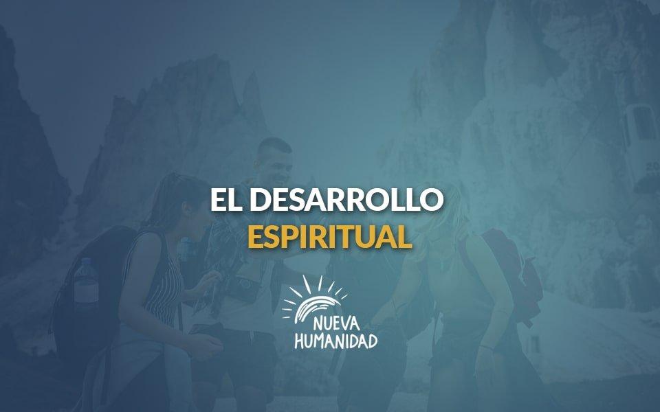 Nueva Humanidad – El desarrollo espiritual