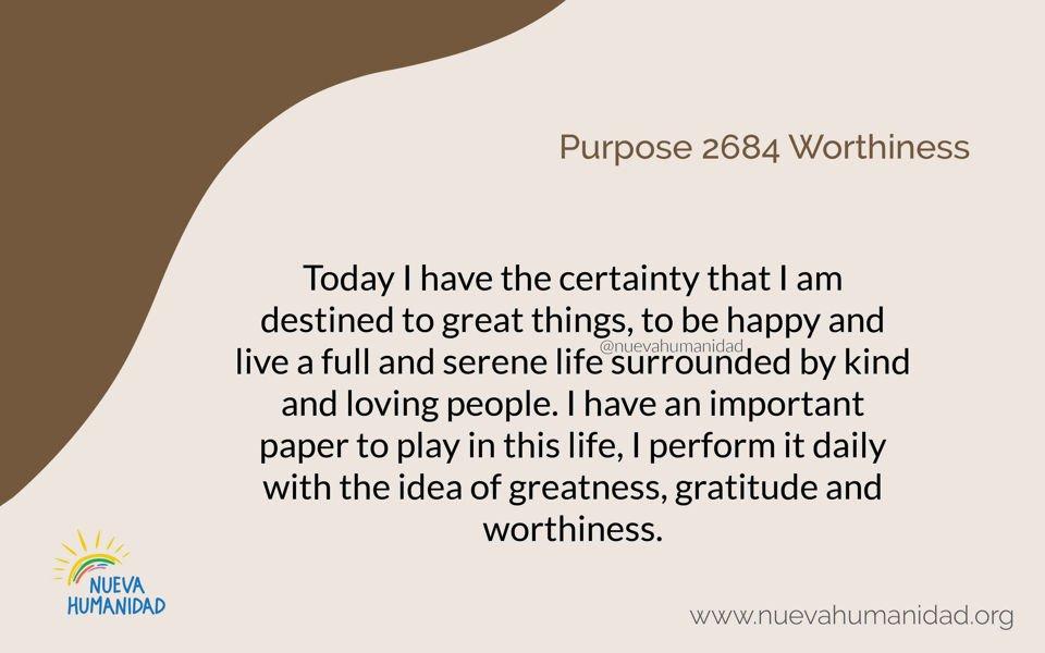 Purpose 2684 Worthiness