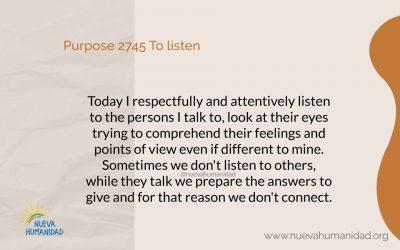 Purpose 2745 To listen