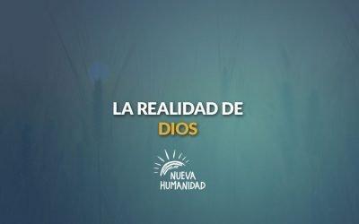La realidad de Dios