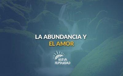 La abundancia y el amor